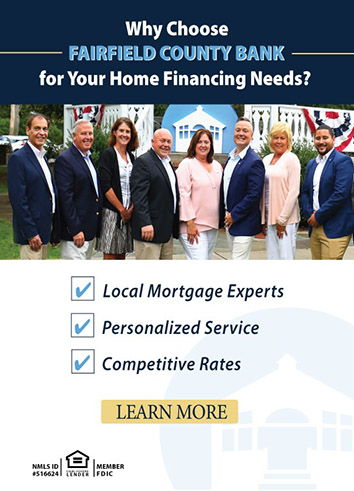 Why choose Fairfield County Bank for your home financing needs? Local mortgage experts. Personalized service. Competitive rates. Learn more.