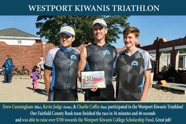 Drew Cunningham, Kevin Judge, and Charlie Coffin participated in the Westport kiwanis Triathlon! Our Fairfield County Bank team finished the race in 36 minutes and 46 seconds and was able to raise over $700 towards the Westport Kiwanis College Scholarship Fund. Great Job!