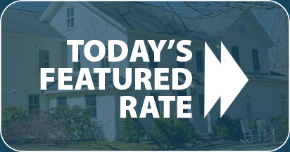 Today's Featured Rate